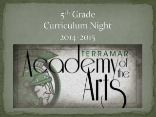 5 th  Grade  Curriculum Night 2014-2015