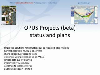 OPUS Projects (beta)  status and plans