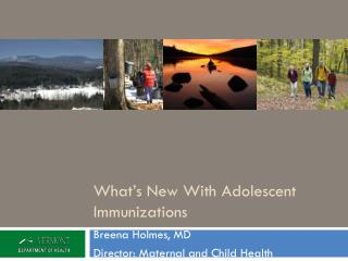 What's New With Adolescent Immunizations