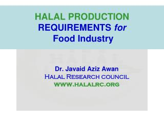 HALAL PRODUCTION REQUIREMENTS for Food Industry