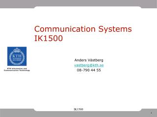 Communication Systems IK1500