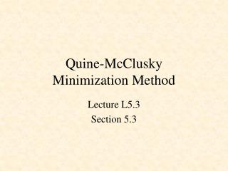 Quine-McClusky Minimization Method
