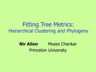 Fitting Tree Metrics: Hierarchical Clustering and Phylogeny