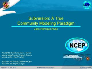 Subversion: A True  Community Modeling Paradigm