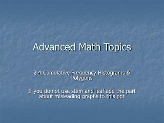 Advanced Math Topics