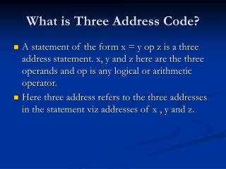 What is Three Address Code?