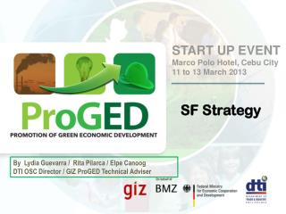 START UP EVENT  Marco Polo Hotel, Cebu City 11 to 13 March 2013