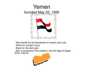 Yemen founded May 22, 1990