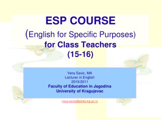 ESP COURSE ( English for Specific Purposes) for Class Teachers (15-16)