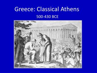 Greece: Classical Athens 500-430 BCE
