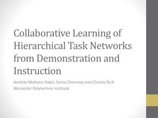 Collaborative Learning of Hierarchical Task Networks from Demonstration and Instruction