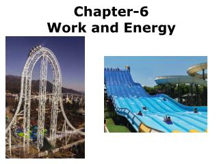 Chapter-6 Work and Energy