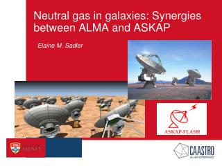 Neutral gas in galaxies: Synergies between ALMA and ASKAP
