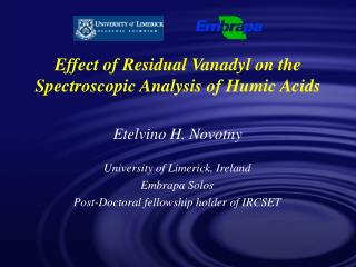 Effect of Residual Vanadyl on the Spectroscopic Analysis of Humic Acids