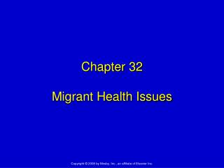 Chapter 32 Migrant Health Issues