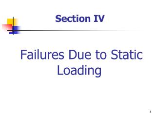 Failures Due to Static Loading