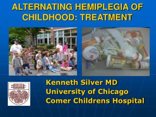 ALTERNATING HEMIPLEGIA OF CHILDHOOD: TREATMENT