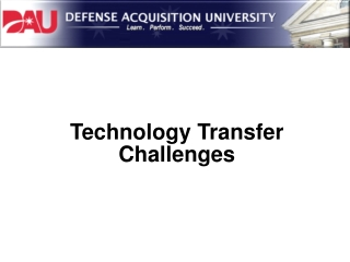 Technology Transfer Challenges