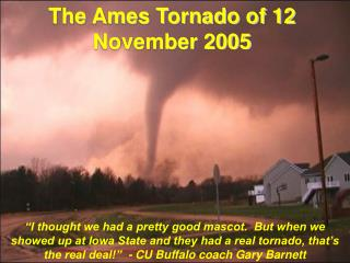 The Ames Tornado of 12 November 2005