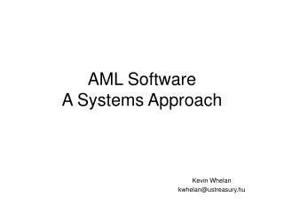 AML Software A Systems Approach