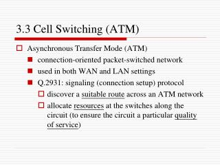 3.3 Cell Switching (ATM)