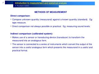 METHODS OF MEASUREMENT Direct comparison :