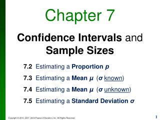 Chapter 7 Confidence Intervals  and  Sample Sizes