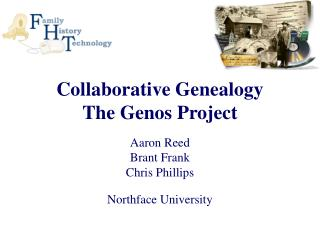 Collaborative Genealogy The Genos Project