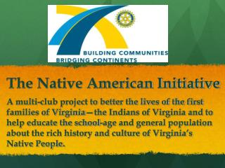 The Native American Initiative