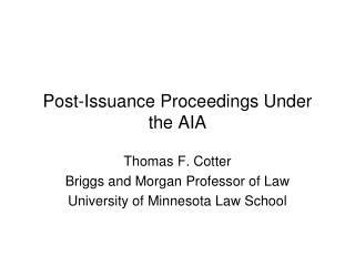 Post-Issuance Proceedings Under the AIA