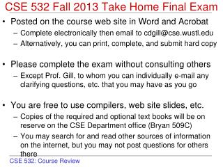 CSE 532 Fall 2013 Take Home Final Exam