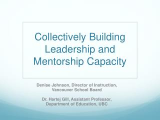 Collectively Building Leadership and Mentorship Capacity