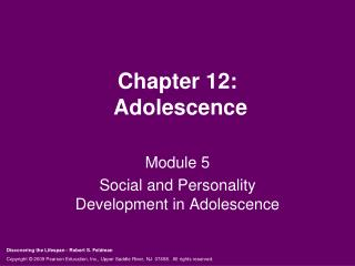 Chapter 12:  Adolescence