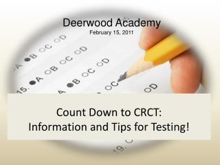 Count Down to CRCT: Information and Tips for Testing!