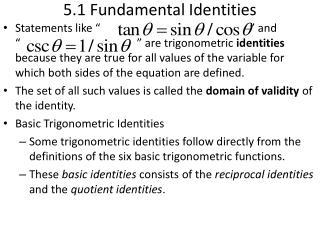 5.1 Fundamental Identities