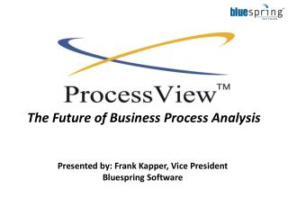 The Future of Business Process Analysis