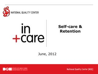 Self-care &  Retention