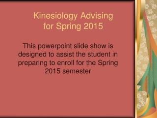 Kinesiology Advising for Spring 2015