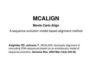 MCALIGN Monte Carlo Align A sequence evolution model based alignment method