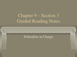 Chapter 9 – Section 3 Guided Reading Notes