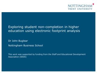 Exploring student non-completion in higher education using electronic footprint analysis