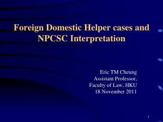 Foreign Domestic Helper cases and NPCSC Interpretation