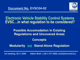 Electronic Vehicle Stability Control Systems  EVSC…in what regulation to be considered?