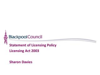 Statement of Licensing Policy Licensing Act 2003 Sharon Davies