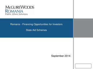 Romania - Financing Opportunities for Investors State Aid Schemes