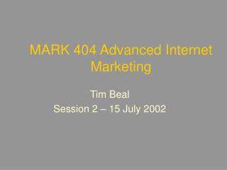 MARK 404 Advanced Internet Marketing