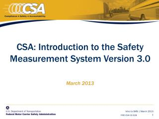 CSA: Introduction to the Safety Measurement System Version 3.0 March 2013