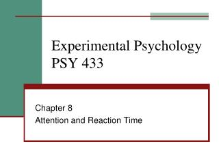 Experimental Psychology PSY 433