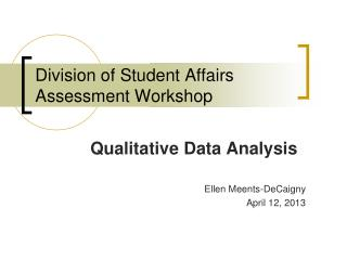 Division of Student Affairs Assessment Workshop