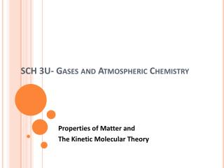 SCH 3U-  Gases and Atmospheric Chemistry